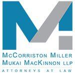 McCorriston Miller Mukai MacKinnon LLP